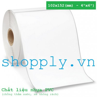 Decal nhựa PVC 1 tem 102x152mm, 50m