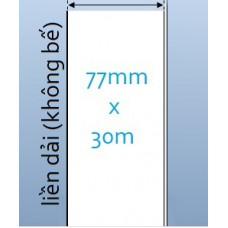 Giấy decal IN NHIỆT TRỰC TIẾP liền dải 77mm x 30m